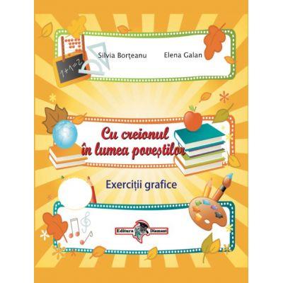 Cu creionul în lumea poveştilor-EXERCIŢII GRAFICE-Grupa mare